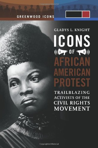 9780313340628: Icons of African American Protest 2 Volume Set: Trailblazing Activists of the Civil Rights Movement (Greenwood Icons)