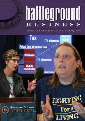 Battleground: Business: Volume 1: A-N: Walden, Michael L.,