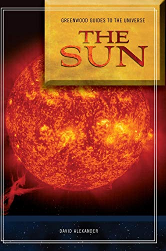 9780313340772: Guide to the Universe: The Sun (Greenwood Guides to the Universe)