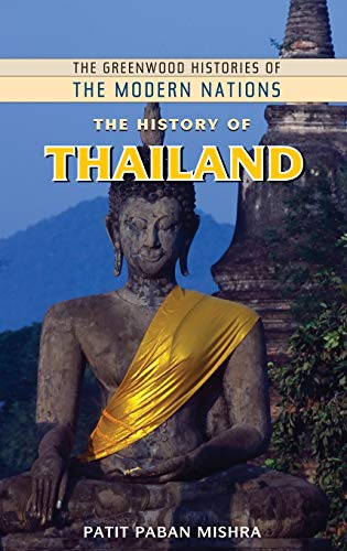 9780313340918: The History of Thailand