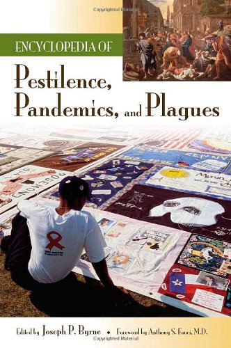 9780313341021: Encyclopedia of Pestilence, Pandemics, and Plagues: Volume 1: A-M