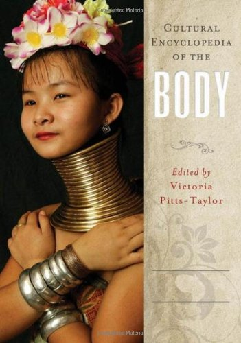 9780313341458: Cultural Encyclopedia of the Body [2 Volumes]