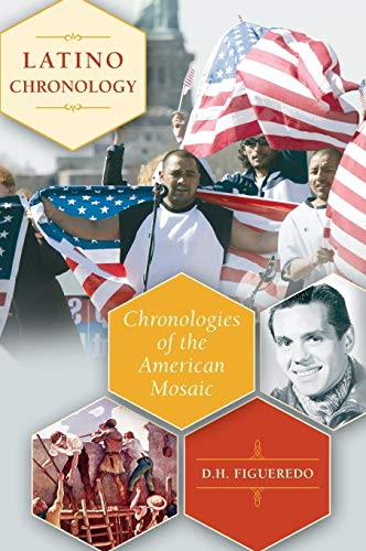 9780313341540: Latino Chronology: Chronologies of the American Mosaic