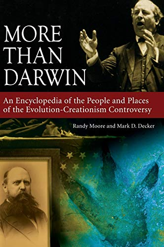 9780313341557: More than Darwin: An Encyclopedia of the People and Places of the Evolution-Creationism Controversy