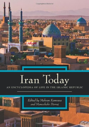 9780313341618: Iran Today: An Encyclopedia of Life in the Islamic Republic, 2 volume set