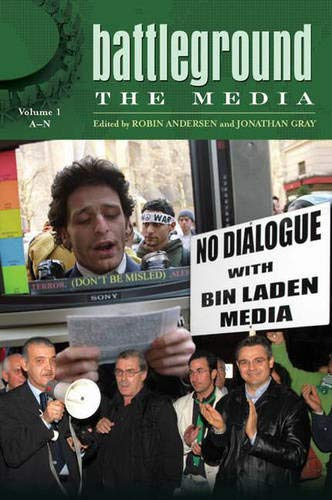 9780313341687: Battleground: The Media: Volume 1: A-N