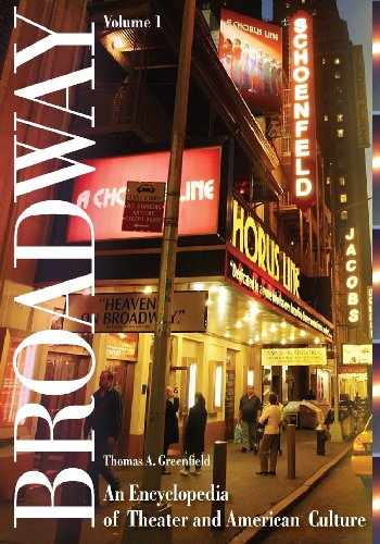 9780313342646: Broadway: An Encyclopedia of Theater and American Culture