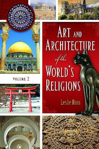 9780313342905: Art and Architecture of the World's Religions: Volume 2