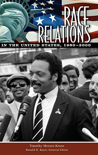 9780313343117: Race Relations in the United States, 1980-2000