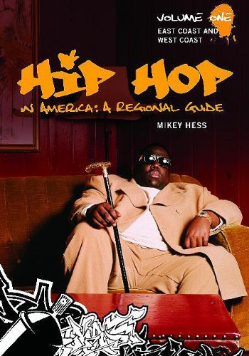 9780313343230: Hip Hop in America: a Regional Guide: East Coast and West Coast: 1