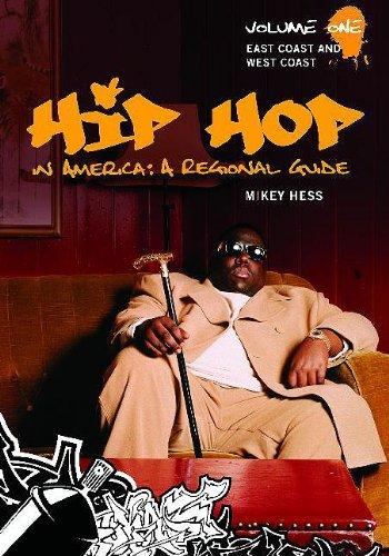 9780313343230: Hip Hop in America: A Regional Guide: Volume 1: East Coast and West Coast