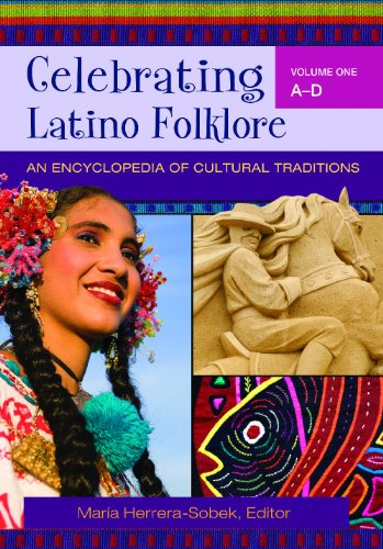 9780313343391: Celebrating Latino Folklore [3 volumes]: An Encyclopedia of Cultural Traditions