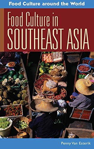9780313344190: Food Culture in Southeast Asia (Food Culture around the World)