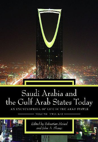 9780313344466: Saudi Arabia and the Gulf Arab States Today: An Encyclopedia of Life in the Arab States