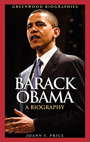 9780313344886: Barack Obama: A Biography (Greenwood Biographies)