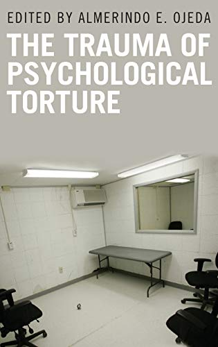 9780313345142: The Trauma of Psychological Torture (Disaster and Trauma Psychology)