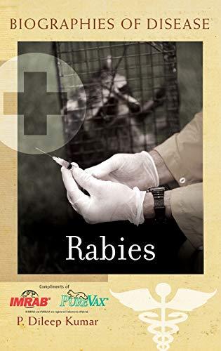 9780313345241: Rabies (Biographies of Disease)