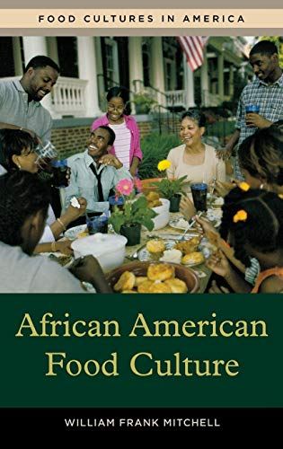 African American Food Culture (Food Cultures in America)