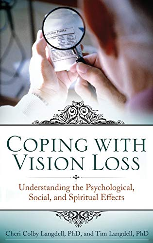 9780313346644: Coping with Vision Loss: Understanding the Psychological, Social, and Spiritual Effects