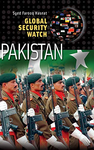 Global Security Watch - Pakistan: Syed Farooq Hasnat