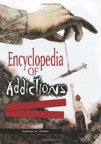 9780313347375: Encyclopedia of Addictions [2 volumes]