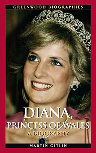 9780313348792: Diana, Princess of Wales: A Biography (Greenwood Biographies)