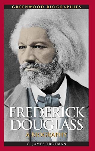 9780313350368: Frederick Douglass: A Biography (Greenwood Biographies)