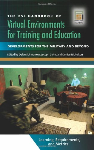 The PSI Handbook of Virtual Environments for Training and Education. 3 vols.: Schmorrow, Dylan, ...