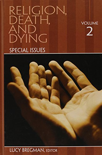 Religion, Death, and Dying : Volume 2: Special Issues