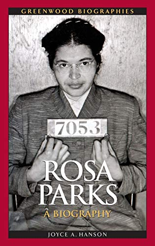 9780313352171: Rosa Parks: A Biography (Greenwood Biographies)