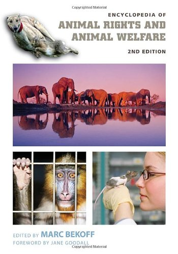 9780313352553: Encyclopedia of Animal Rights and Animal Welfare 2 Volume Set: Encyclopedia of Animal Rights and Animal Welfare, 2nd Edition [2 volumes]