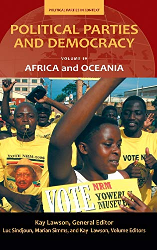 Political Parties and Democracy: Oceania and Africa: Lawson, Kay (Editor)/