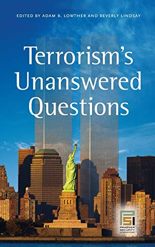 9780313353222: Terrorism's Unanswered Questions (Praeger Security International)