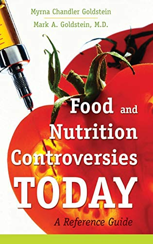 9780313354021: Food and Nutrition Controversies Today: A Reference Guide