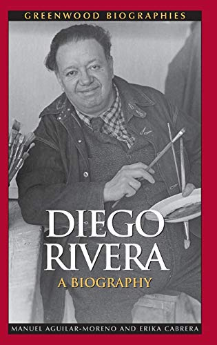 9780313354069: Diego Rivera: A Biography