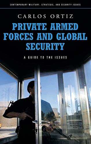 9780313355929: Private Armed Forces and Global Security: A Guide to the Issues