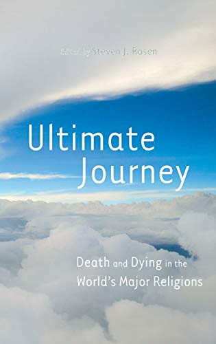 9780313356087: Ultimate Journey: Death and Dying in the World's Major Religions