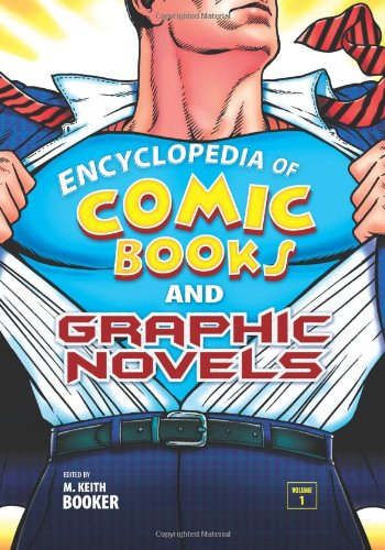 9780313357466: Encyclopedia of Comic Books and Graphic Novels [2 volumes]