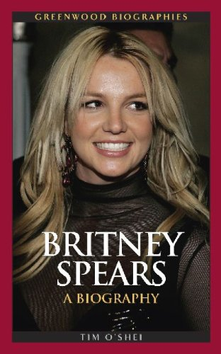 9780313358364: Britney Spears: A Biography