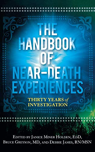 9780313358647: The Handbook of Near-Death Experiences: Thirty Years of Investigation