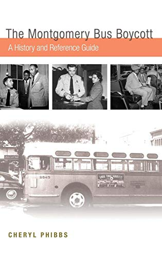 9780313358876: The Montgomery Bus Boycott: A History and Reference Guide