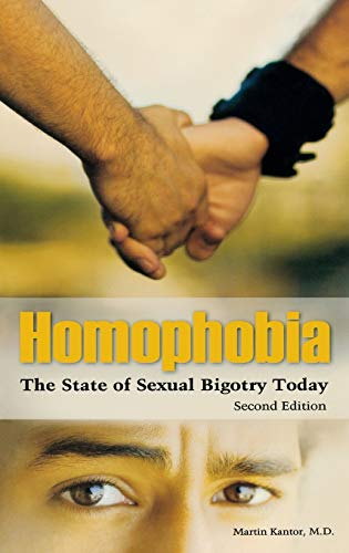 9780313359255: Homophobia: The State of Sexual Bigotry Today, 2nd Edition