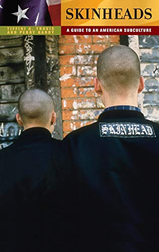 9780313359538: Skinheads: A Guide to an American Subculture