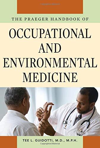 9780313359996: The Praeger Handbook of Occupational and Environmental Medicine [3 volumes]: [Three Volumes]