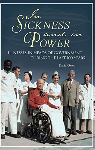 9780313360053: In Sickness and in Power: Illnesses in Heads of Government during the Last 100 Years