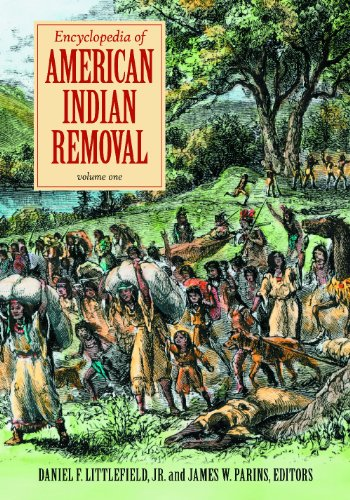 9780313360411: Encyclopedia of American Indian Removal [2 volumes]