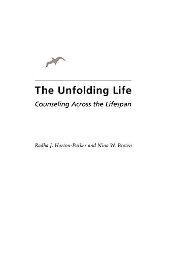 9780313360510: The Unfolding Life: Counseling Across the Lifespan
