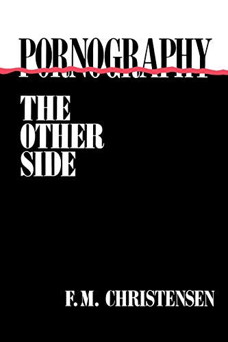 9780313360572: Pornography: The Other Side