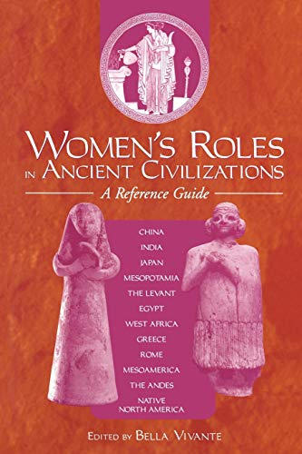 9780313360756: Women's Roles in Ancient Civilizations: A Reference Guide