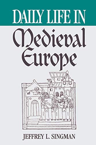 9780313360763: Daily Life in Medieval Europe